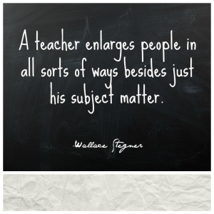 Quote-by-Wallace-Stegner-about-teaching